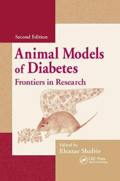 Animal Models of Diabetes - Eleazar Shafrir