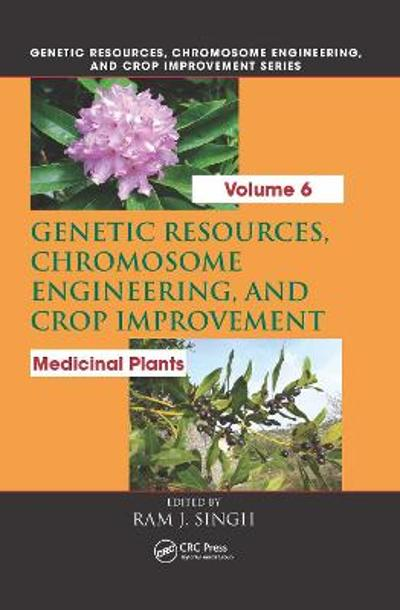 Genetic Resources, Chromosome Engineering, and Crop Improvement - Ram J. Singh