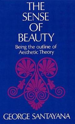 The Sense of Beauty - George Santayana