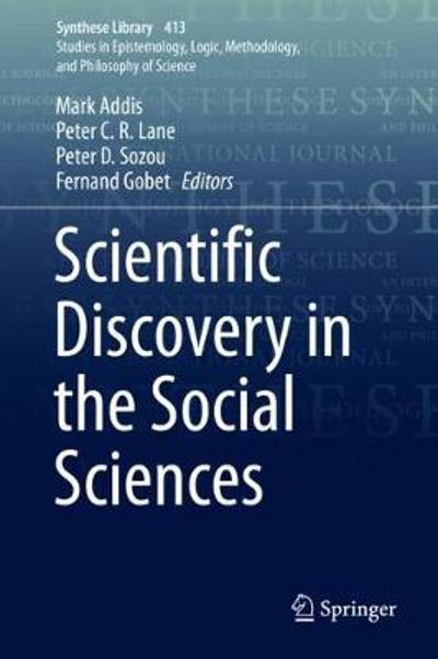 Scientific Discovery in the Social Sciences - Mark Addis