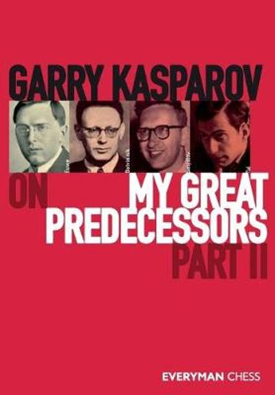 Garry Kasparov on My Great Predecessors, Part 2 - Garry Kasparov