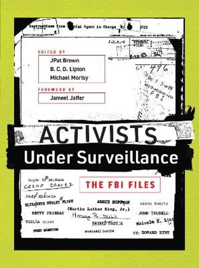 Activists Under Surveillance - JPat Brown