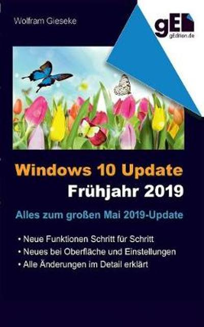 Windows 10 Update - Fruhjahr 2019 - Wolfram Gieseke