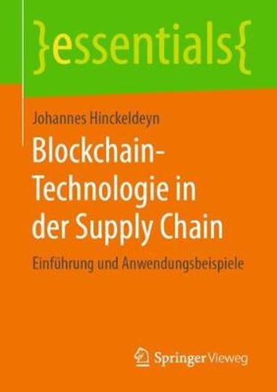 Blockchain-Technologie in Der Supply Chain - Johannes Hinckeldeyn