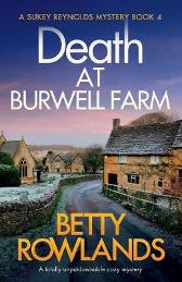 Death at Burwell Farm - Betty Rowlands
