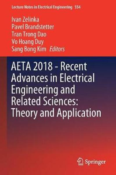 AETA 2018 - Recent Advances in Electrical Engineering and Related Sciences - Ivan Zelinka
