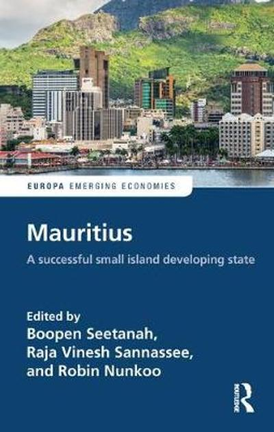 Mauritius: A successful Small Island Developing State - Boopen Seetanah