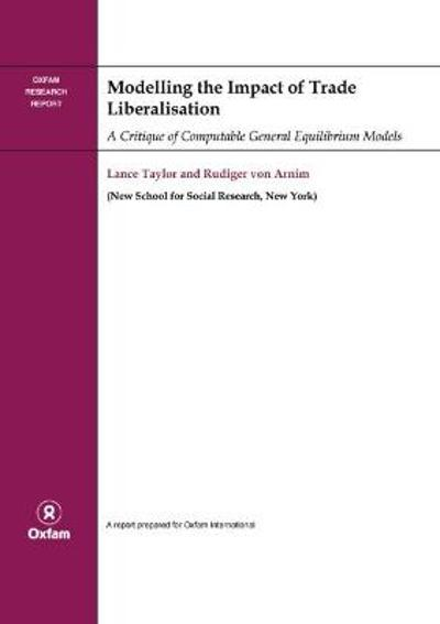 Modelling the Impact of Trade Liberalisation - Lance Taylor