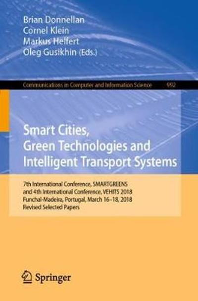 Smart Cities, Green Technologies and Intelligent Transport Systems - Brian Donnellan