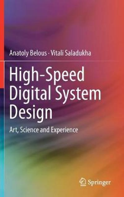 High-Speed Digital System Design - Anatoly Belous