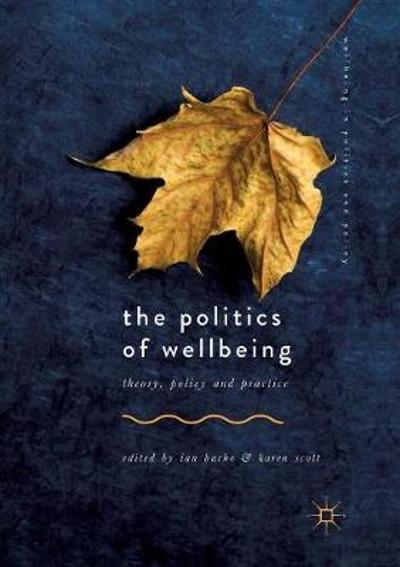 The Politics of Wellbeing - Ian Bache