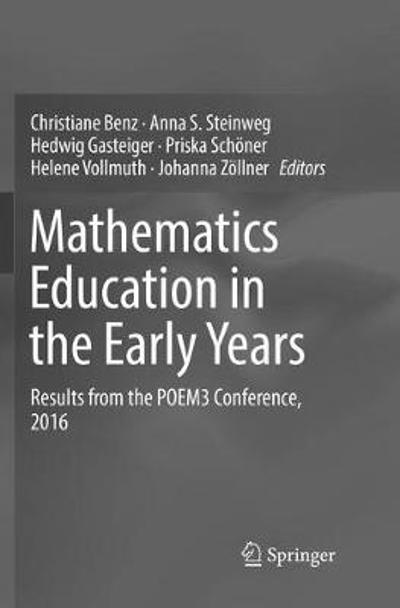 Mathematics Education in the Early Years - Christiane Benz