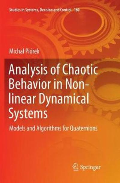 Analysis of Chaotic Behavior in Non-linear Dynamical Systems - Michal Piorek