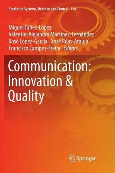 Communication: Innovation & Quality - Miguel Tunez-Lopez