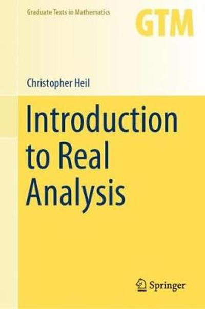 Introduction to Real Analysis - Christopher Heil