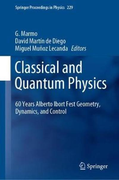 Classical and Quantum Physics - G. Marmo