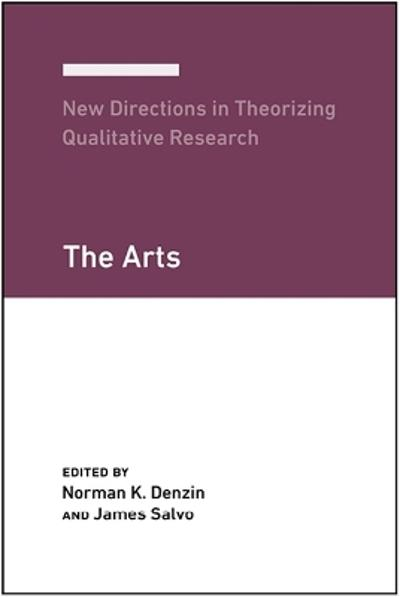 New Directions in Theorizing Qualitative Research - Norman K. Denzin