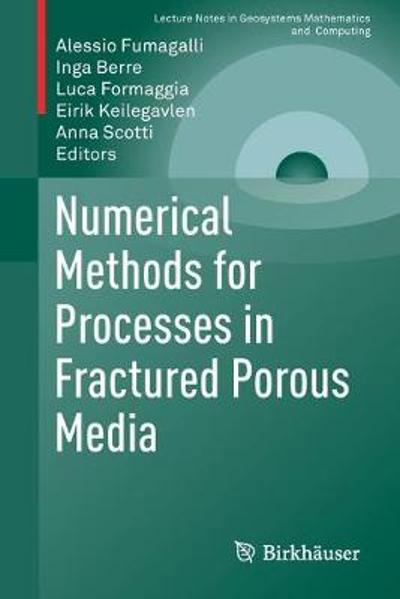 Numerical Methods for Processes in Fractured Porous Media - Alessio Fumagalli