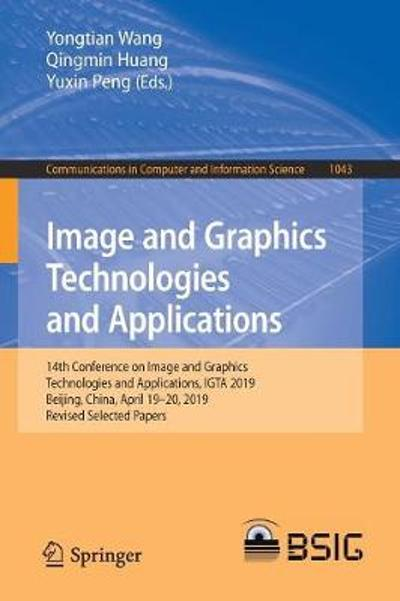 Image and Graphics Technologies and Applications - Yongtian Wang