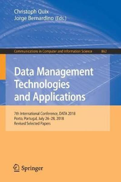 Data Management Technologies and Applications - Christoph Quix