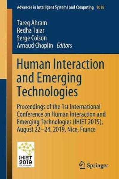 Human Interaction and Emerging Technologies - Tareq Ahram