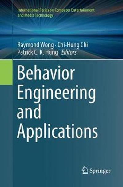 Behavior Engineering and Applications - Raymond Wong