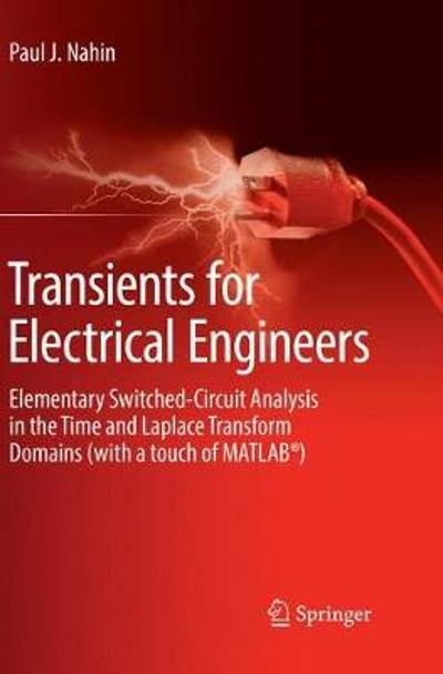 Transients for Electrical Engineers - Paul J. Nahin