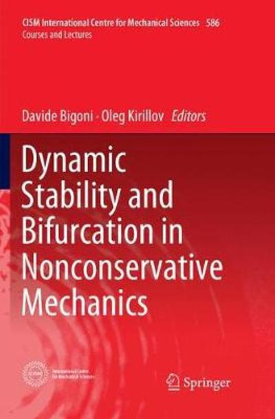Dynamic Stability and Bifurcation in Nonconservative Mechanics - Davide Bigoni