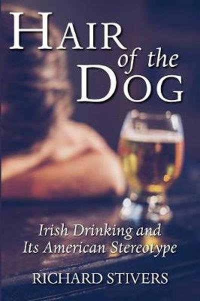 Hair of the Dog - Richard Stivers