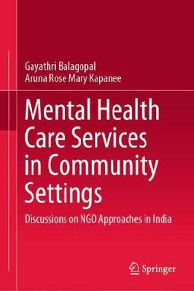 Mental Health Care Services in Community Settings - Gayathri Balagopal