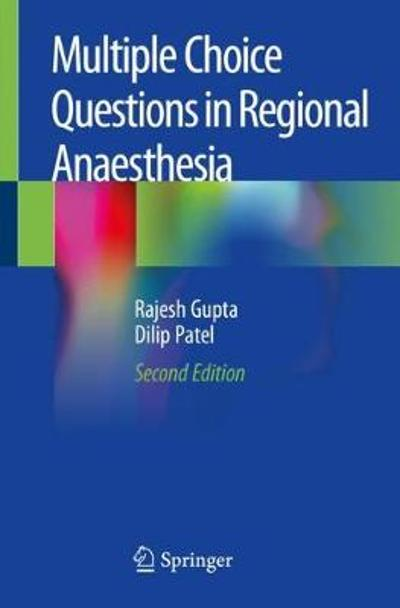 Multiple Choice Questions in Regional Anaesthesia - Rajesh Gupta