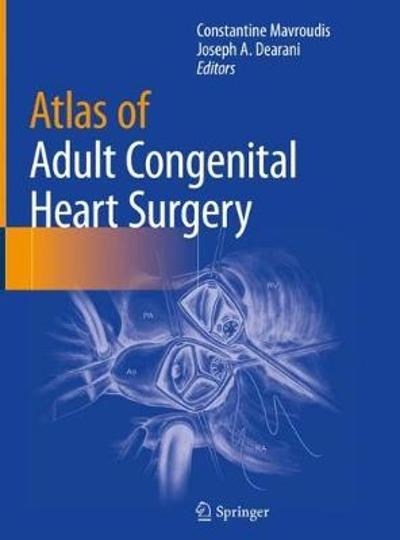 Atlas of Adult Congenital Heart Surgery - Constantine Mavroudis