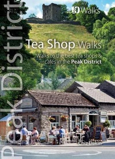 Tea Shop Walks - Chiz Dakin