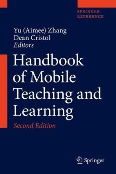 Handbook of Mobile Teaching and Learning - Yu (Aimee) Zhang