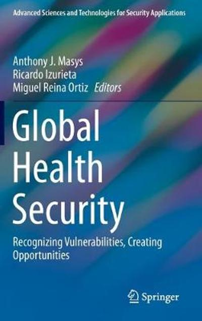 Global Health Security - Anthony J. Masys