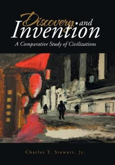 Discovery and Invention - Charles T Stewart Jr