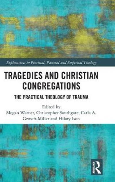 Tragedies and Christian Congregations - Christopher Southgate