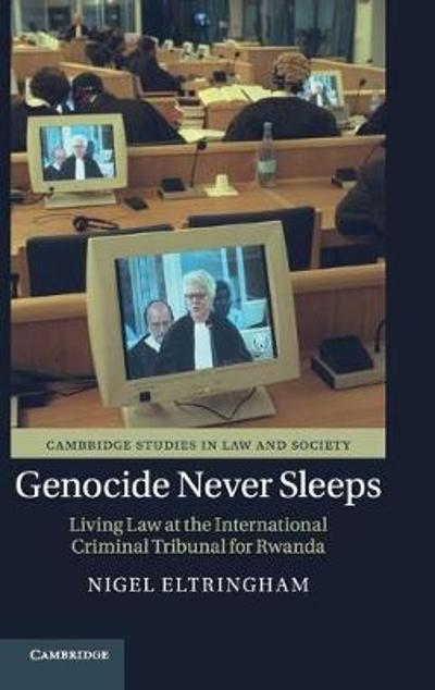 Genocide Never Sleeps - Nigel Eltringham