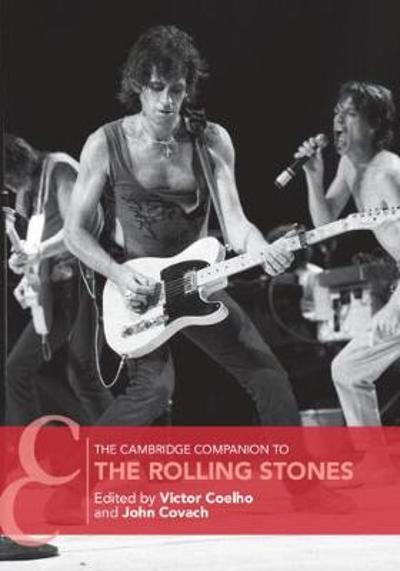 The Cambridge Companion to the Rolling Stones - Victor Coelho