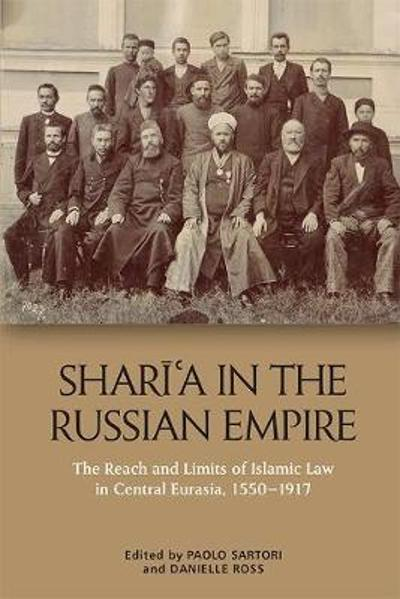 Sharia in the Russian Empire - Danielle Ross