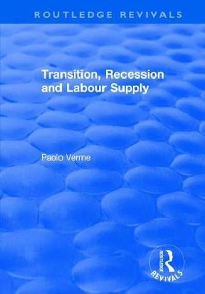 Transition, Recession and Labour Supply - Paolo Verme