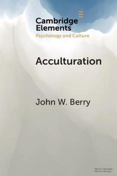 Acculturation - John W. Berry