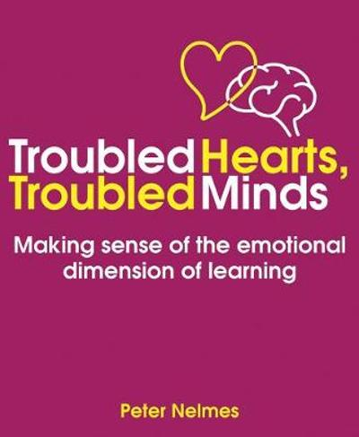 Troubled Hearts, Troubled Minds - Peter Nelmes