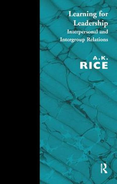 Learning for Leadership - A.K. Rice