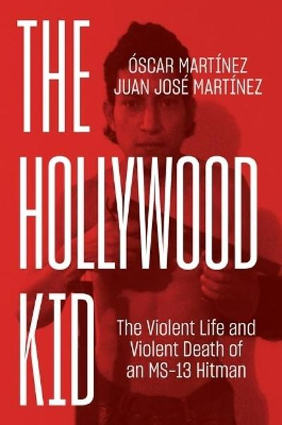 The Hollywood Kid - Oscar Martinez