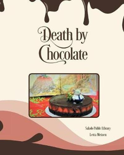Death by Chocolate - Letta Meinen
