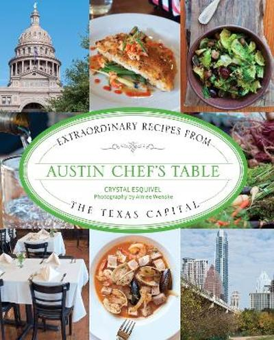 Austin Chef's Table - Crystal Esquivel