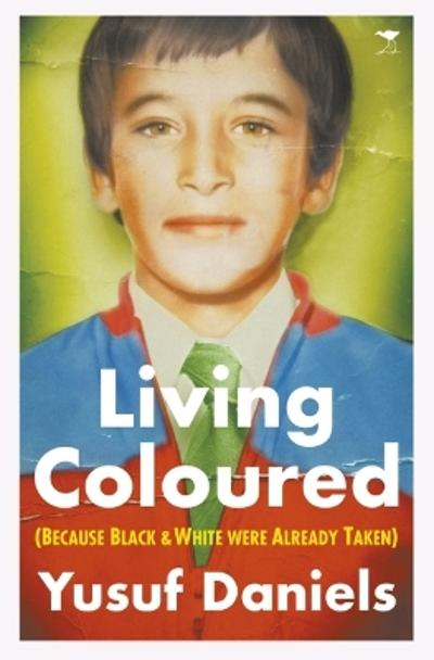 Living Coloured - Yusuf Daniels