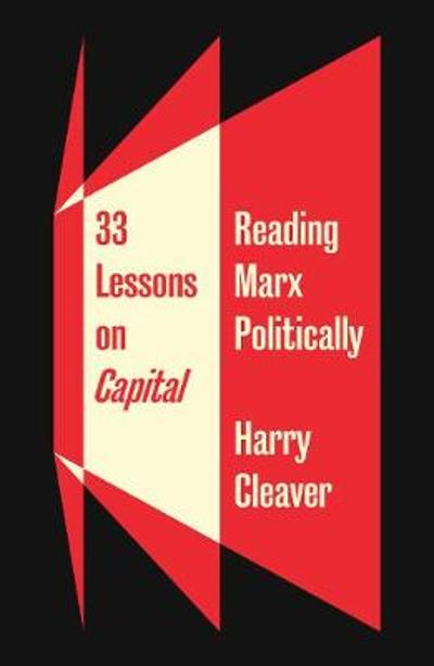 33 Lessons on Capital - Harry Cleaver