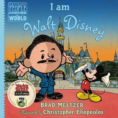 I am Walt Disney - Brad Meltzer
